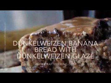 Dunkelweizen Banana Bread with Dunkelweizen Glaze