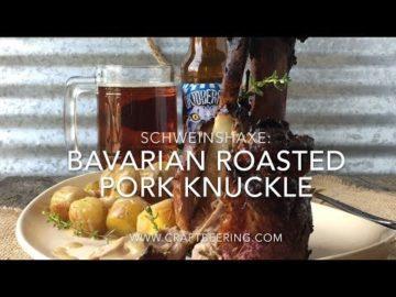 Schweinshaxe - Bavarian Roasted Pork Knuckle